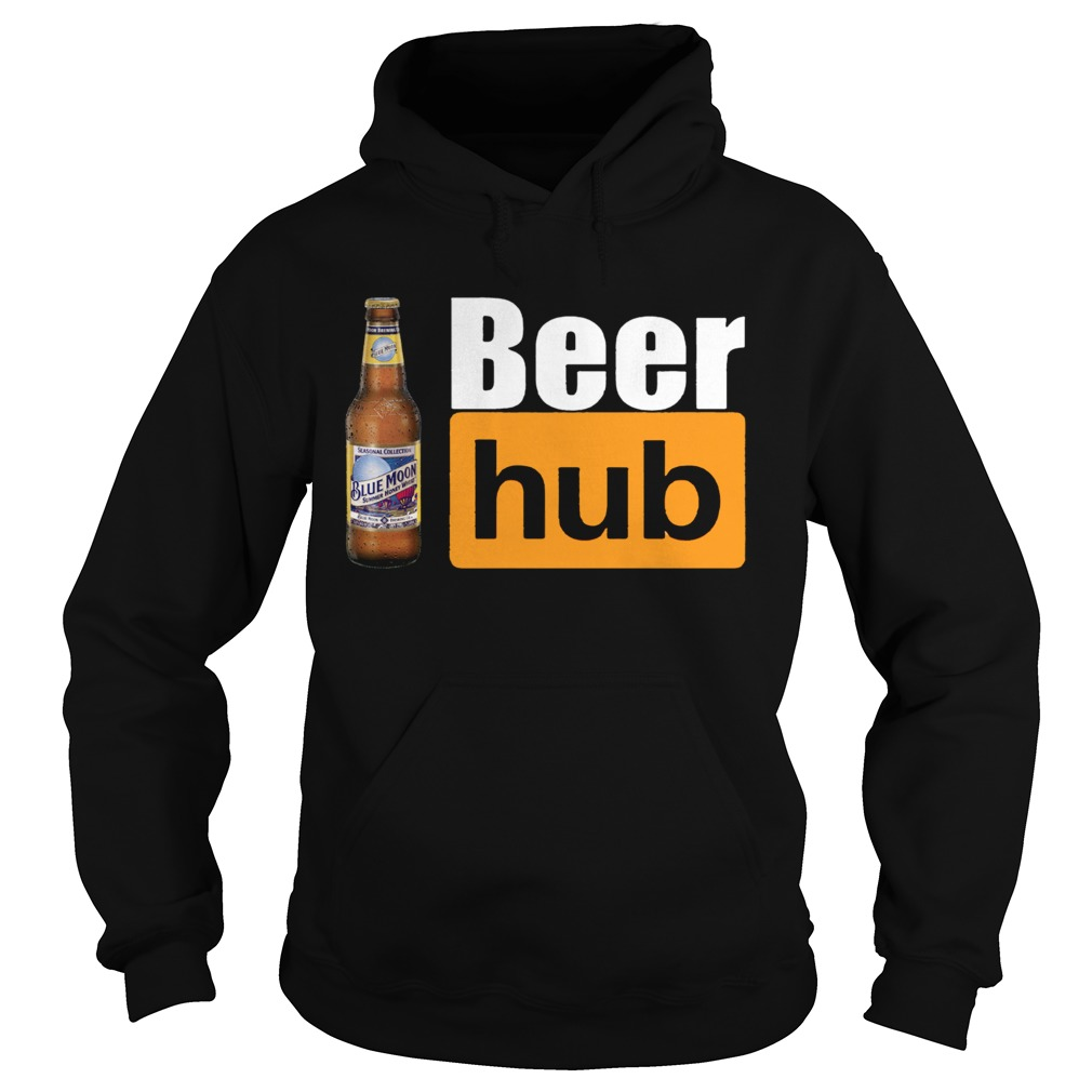 Blue Moon Beer Hub Shirt Porn Hub Style Beer Tee Shirt Hoodie