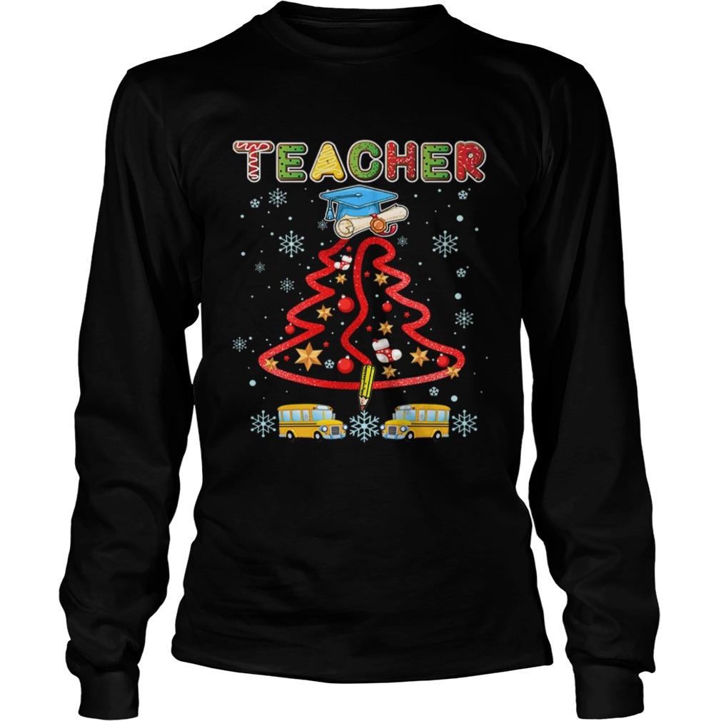 Teacher Christmas Tree Merry Xmas Gift TShirt LongSleeve