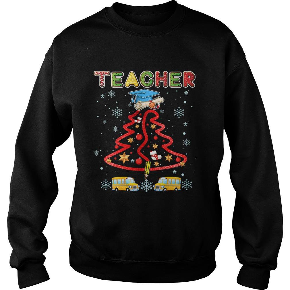 Teacher Christmas Tree Merry Xmas Gift TShirt Sweatshirt