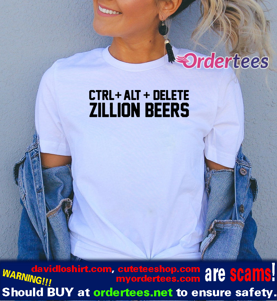 Delete Zillion Beers 2020 T Shirts