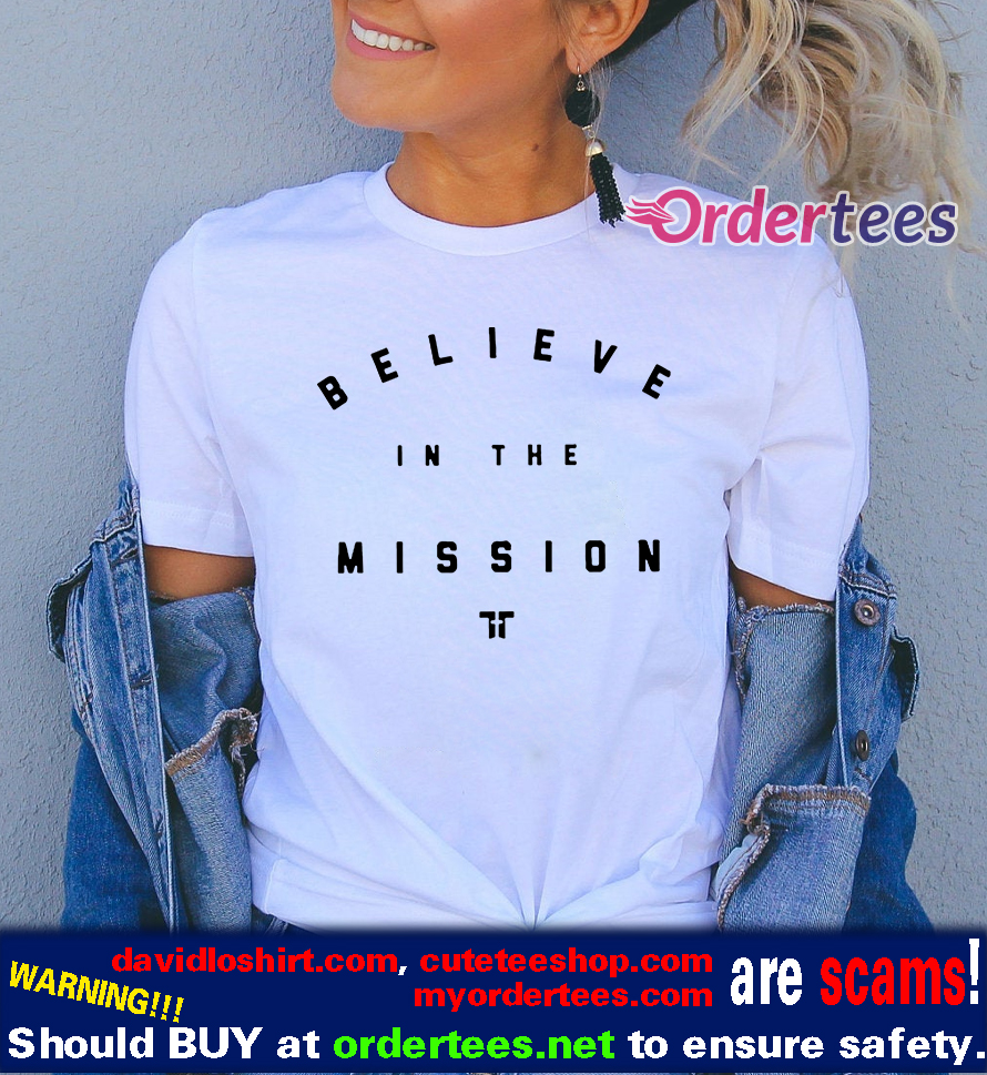 Tim Tebow Believe In The Mission T Shirts