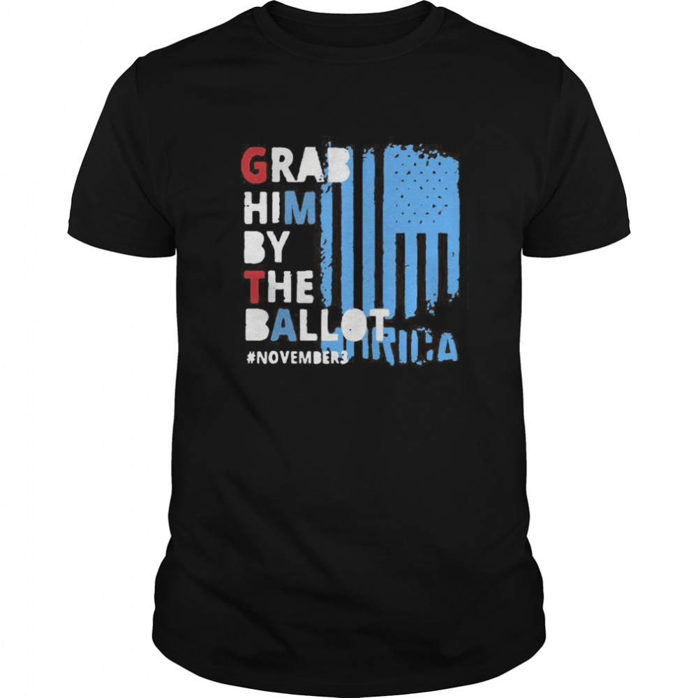 Grab Him By The Ballot November 3 American Flag  Classic Men's T-shirt