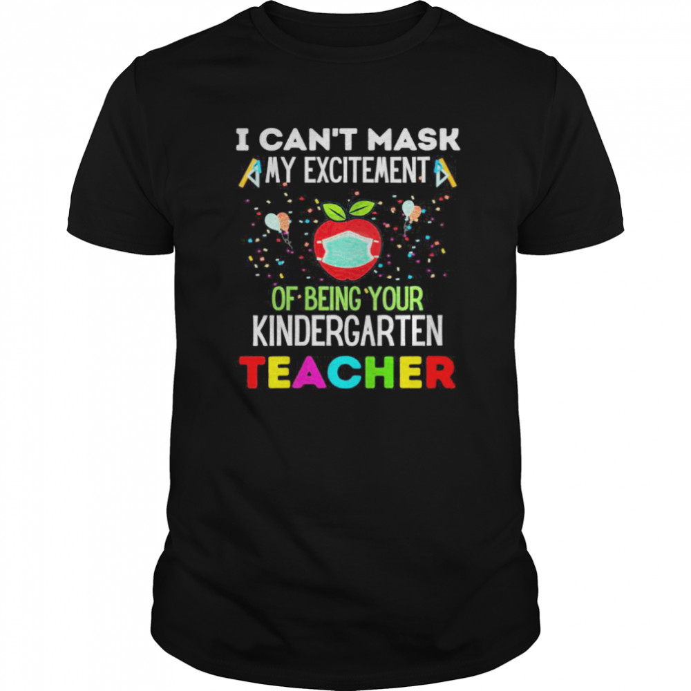 I Can't Mask My Excitement of being your 1st grade Teacher  Classic Men's T-shirt