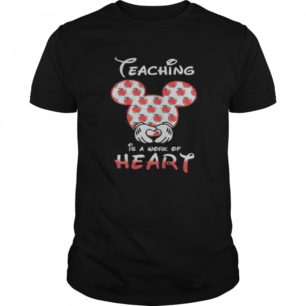 Mickey Mouse Teaching Is A Work Of Heart  Classic Men's T-shirt