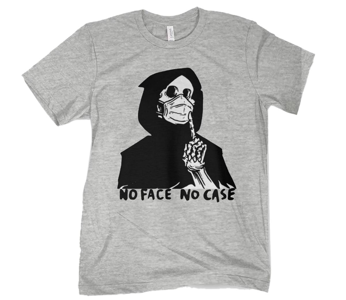 No Face No Case Shirt