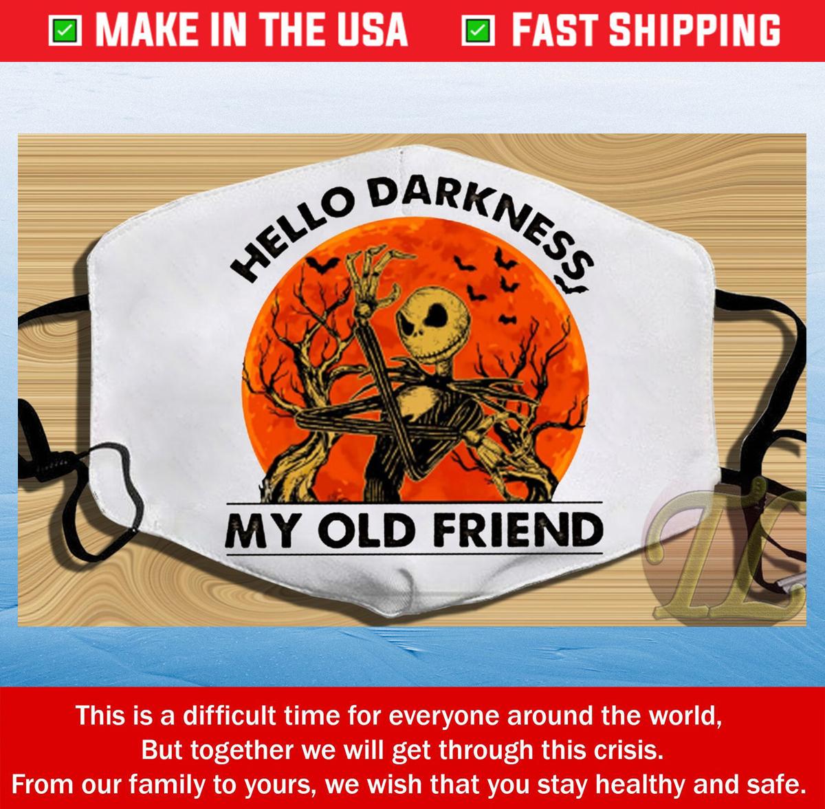 Hello darkness My Old friend Horror Happy Halloween Jack Skellington Cotton Face Mask