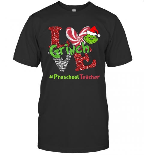 Love Grinch #Preschoolteacher Christmas T-Shirt Classic Men's T-shirt
