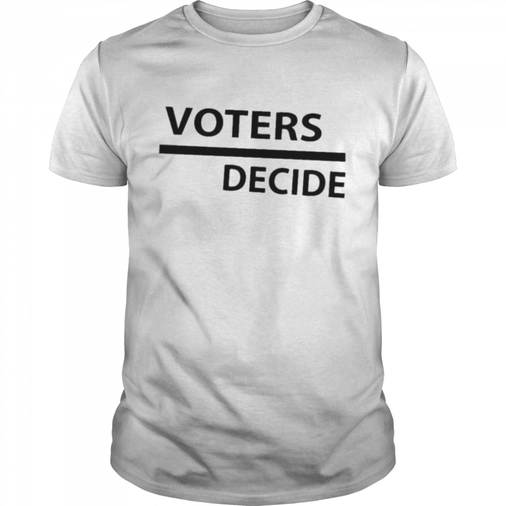 Voters decide  Classic Men's T-shirt