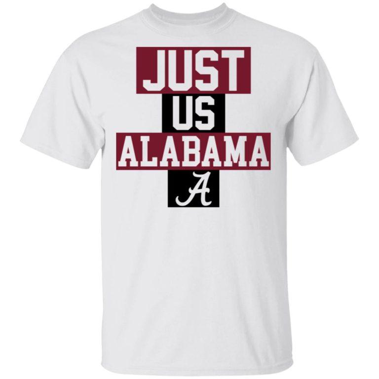 The Just Us Alabama A Shirt