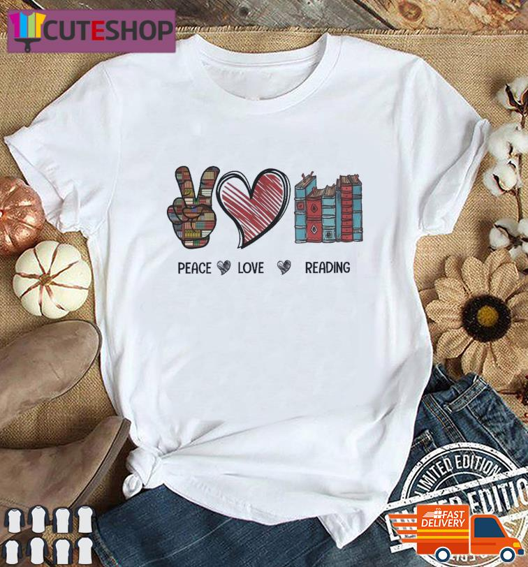 Library Peace Love Reading Book Shirt