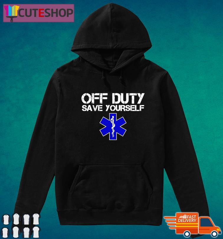 Official Of Duty Save Yourself Shirt Hoodie