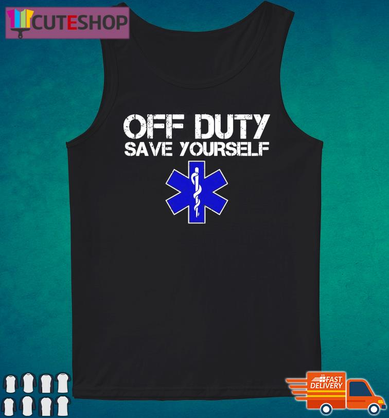 Official Of Duty Save Yourself Shirt Tank Top